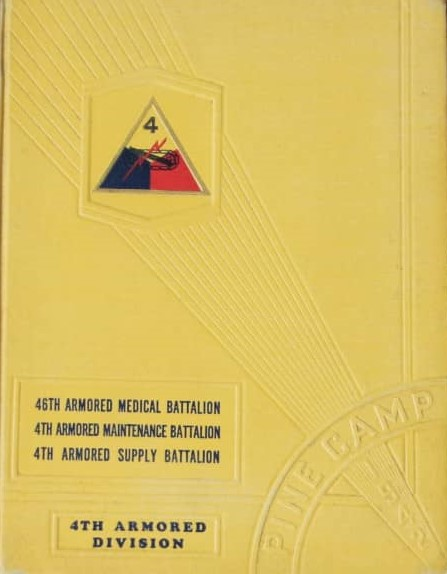 46th AMB / 4th Arm Maint Bn / 4th Arm Supply Bn Yearbook